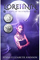 Lorehnin: A Novel of the Otherworld (The Otherworld Series Book 6) Kindle Edition