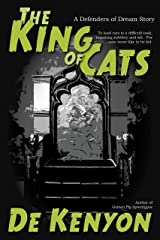 The King of Cats (Defenders of Dream Book 3) Kindle Edition