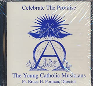 Celebrate the Promise The Young Catholic Musicians (2001 Music CD)