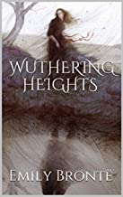 Wuthering Heights Illustrated (English Edition)