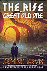 The Rise of the Great Old One (Short Reads Book 5) Kindle Edition