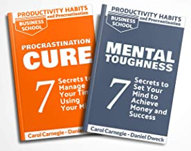 Productivity Habits and Procrastination: 2 Books in 1 - Mental Toughness: 7 Secrets To Set Your Mind To Achieve Money And ...