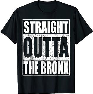 Straight Outta The Bronx T-Shirt Borough of New York City