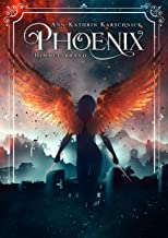 Phoenix: Himmelsbrand (German Edition)