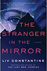 The Stranger in the Mirror: A Novel Kindle Edition
