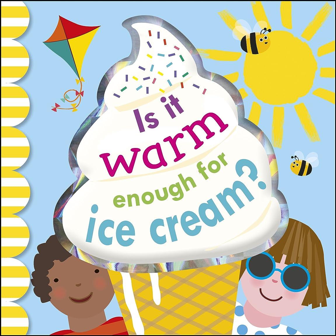 運営上タイピストIs It Warm Enough For Ice Cream? (English Edition)