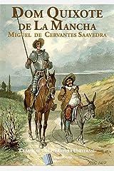 Dom Quixote de La Mancha: Obra Completa com Partes I e II eBook Kindle