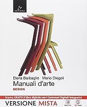 Scaricare Libri Manuali d'arte. Design. Con Atlante. Per le Scuole superiori. Con e-book. Con espansione online PDF