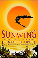 Sunwing (The Silverwing Trilogy Book 2) Kindle Edition