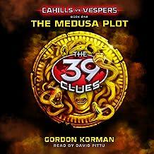 39 Clues: Cahills vs. Vespers: Book 1: The Medusa Plot