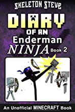 Diary of a Minecraft Enderman Ninja - Book 2: Unofficial Minecraft Books for Kids, Teens, & Nerds - Adventure Fan Fiction Diary Series (Skeleton Steve ... Collection - Elias the Enderman Ninja)