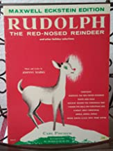 Rudolph the Red-nosed Reindeer and Other Holiday Selections - Maxwell Eckstein Edition 7 Songs By Johnny Marks