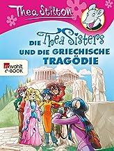 Die Thea Sisters und die griechische Tragödie (German Edition)