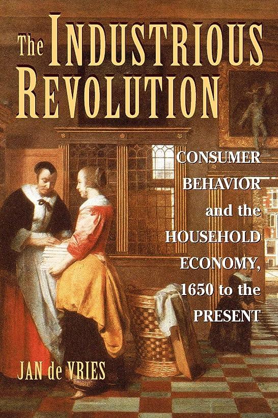 捧げる翻訳者そしてThe Industrious Revolution: Consumer Behavior and the Household Economy, 1650 to the Present