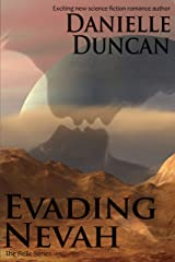 Evading Nevah, A Science Fiction Romance (The Relic Series Book 1) Kindle Edition
