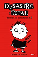 De Sastre & Total #1. Agencia de detectives No. 1: Agencia de Detectives # 1 (Spanish Edition) Kindle Edition
