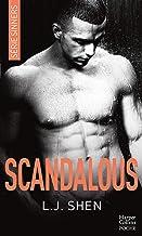 Scandalous : après Vicious et Devious, découvrez la suite de LA série New Adult 2018: après Vicious et Devious, découvrez ...