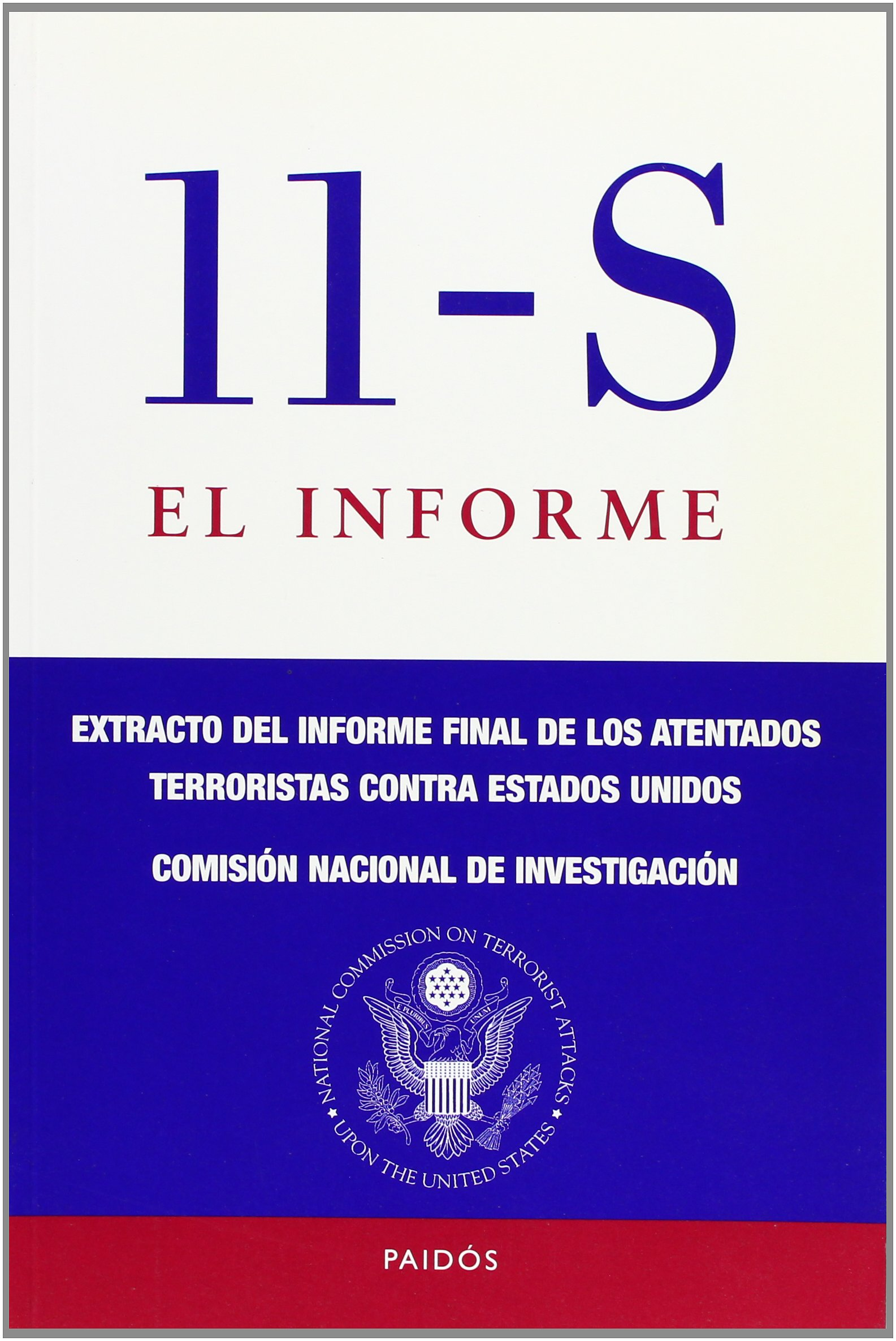 11 S. El informe: Extracto del informe final de los atentados ...