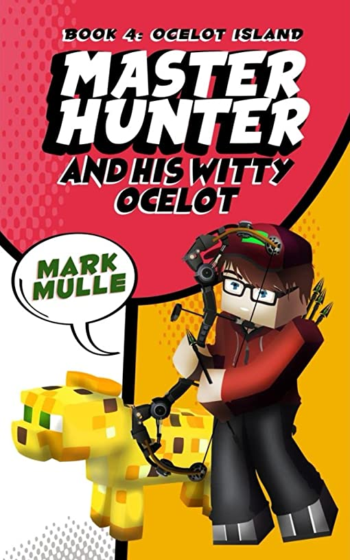 写真を撮る開示する配管工The Master Hunter and His Witty Ocelot (Book 4): Ocelot Olympics (An Unofficial Minecraft Diary Book for Kids Ages 9 - 12 (Preteen) (English Edition)
