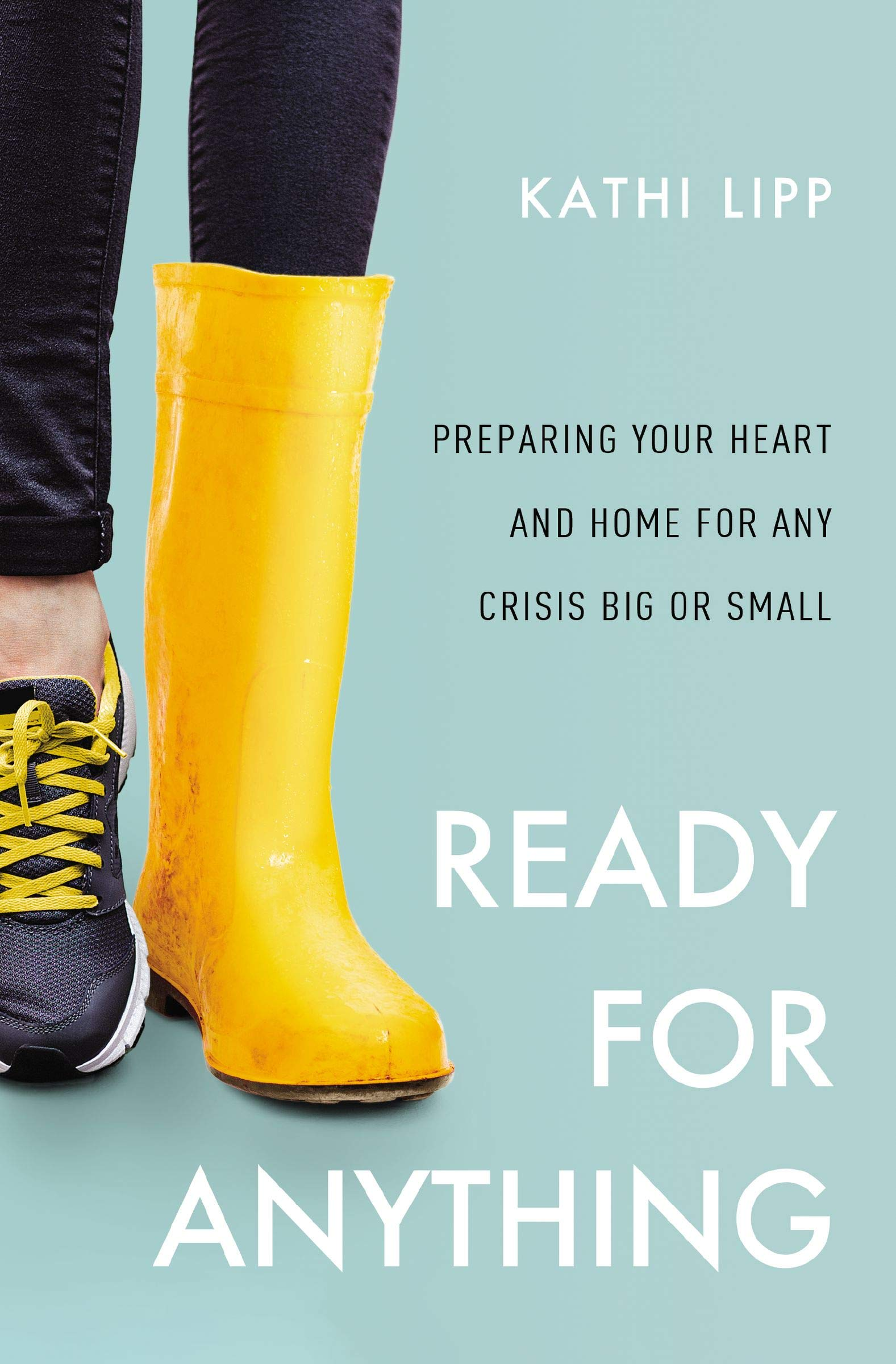 Image OfReady For Anything: Preparing Your Heart And Home For Any Crisis Big Or Small