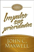 Impulse sus prioridades: Un plan de mejoramiento de 90 días (JumpStart) (Spanish Edition)