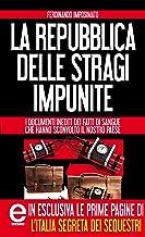 Scaricare Libri La Repubblica delle stragi impunite (eNewton Saggistica) PDF