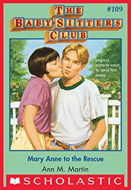 The Baby-Sitters Club #109: Mary Anne to the Rescue (Baby-sitters Club (1986-1999))