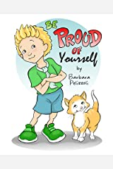Be Proud of Yourself Kindle Edition