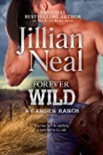 Forever Wild: Camden Ranch book 2, best friends to lovers hot contemporary western romance series