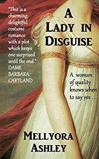 A Lady in Disguise: A Regency Romance, England 1816