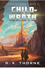 Child of Wrath (Audacity Saga Book 3) Kindle Edition