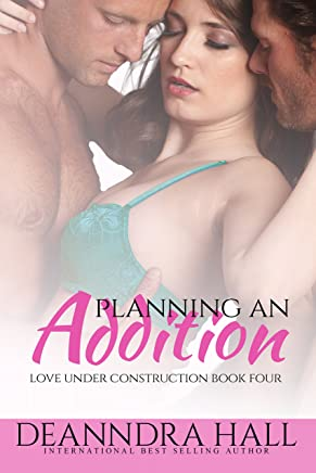 Planning an Addition (Love Under Construction series Book 4)