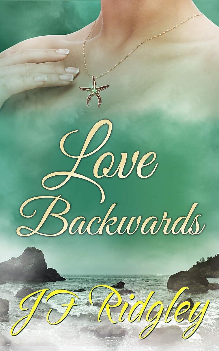 一時停止トランク革命的Love Backwards (English Edition)