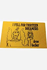 I Fell for 13 Dreamers: Romantic poems from the 1970s Kindle Edition