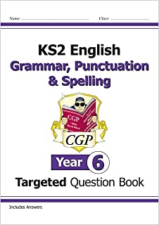 KS2 English Targeted Question Book: Grammar, Punctuation & Spelling - Year 6