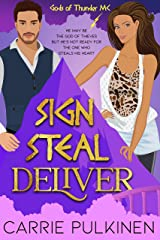 Sign Steal Deliver: A Paranormal Chick Lit Novel (Gods of Thunder MC) Kindle Edition