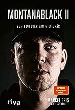 MontanaBlack II: Vom YouTuber zum Millionär