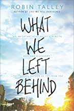 What We Left Behind: An emotional young adult novel (Harlequin Teen) (English Edition)