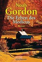 Die Erben des Medicus: Roman (Die Medicus-Trilogie 3) (German Edition)