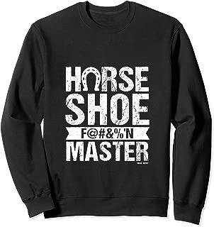 Horseshoe F@#&%'n Master - Cabin Life, Lake Life, Yard Games Sweatshirt