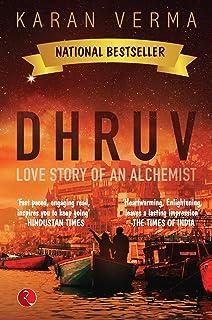 DHRUV: Love Story of an Alchemist