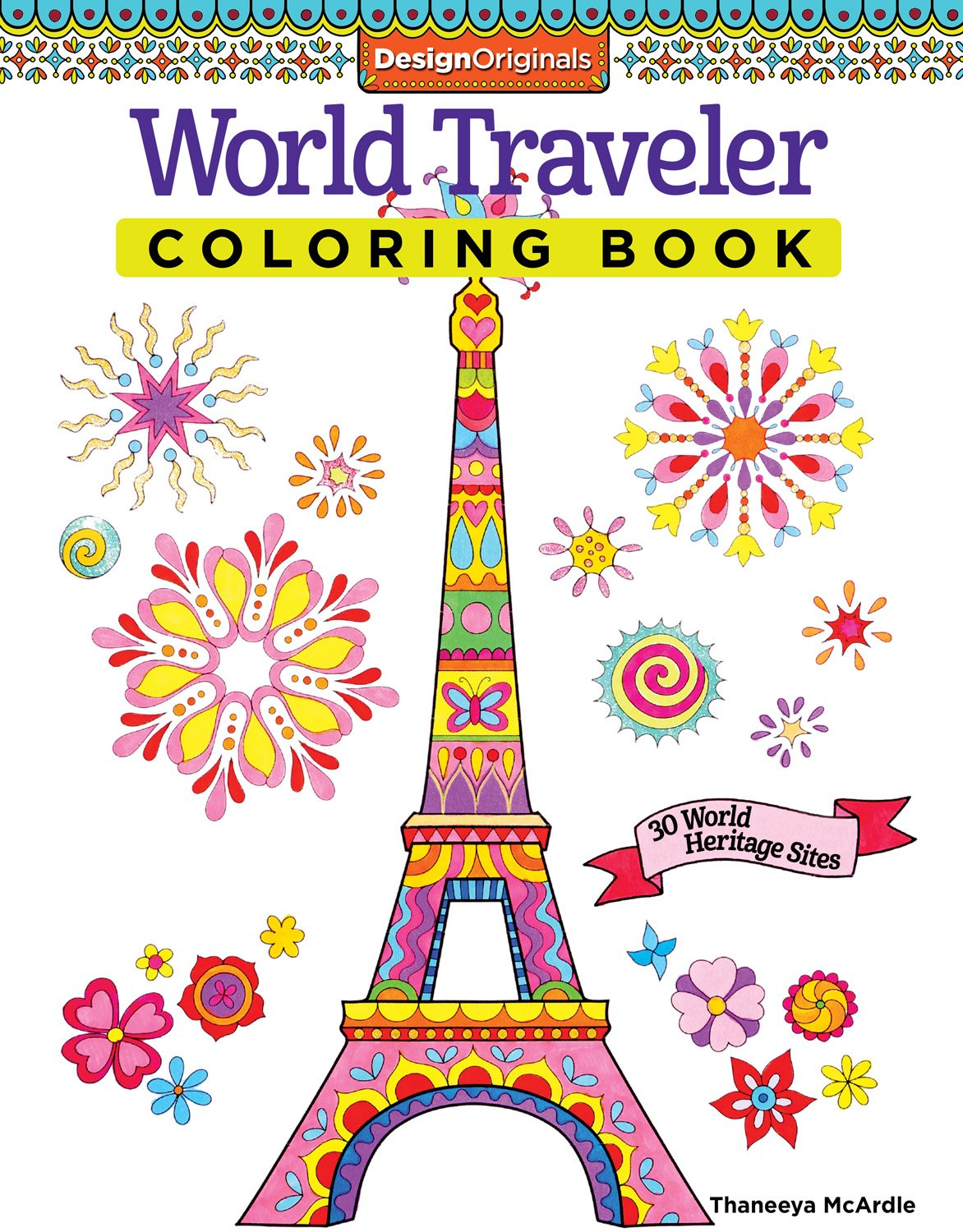 World Traveler Adult Coloring Book: 30 World Heritage Sites