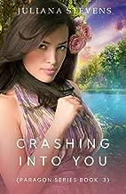 Crashing Into You (Paragon Series Book 3)