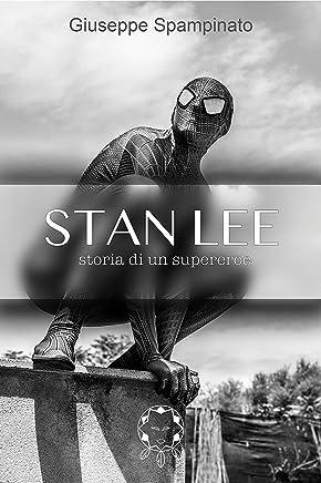 STAN LEE: Storia di un supereroe (New Zero Dream Vol. 5)