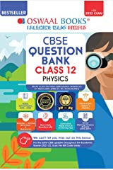 Oswaal CBSE Question Bank Class 12 Physics Book Chapterwise & Topicwise Includes Objective Types & MCQ's (For 2022 Exam) Kindle Edition