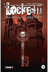 Bienvenue à Lovecraft: Locke & Key, T1 Format Kindle