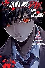 Can You Just Die, My Darling? Vol. 2