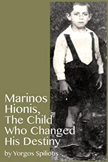 Marinos  Hionis, The Child Who Changed His Destiny