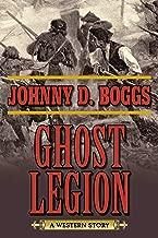 Ghost Legion: A Western Story