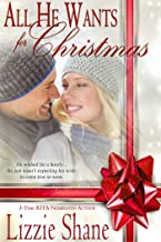 All He Wants for Christmas (Yours for Christmas Book 1)